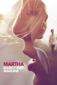 มาร์ธา ฝ่าโหดหนีอำมหิต (Martha Marcy May Marlene)