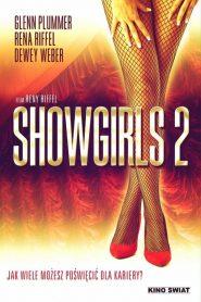 หยุดหัวใจ คนทั้งโลก ภาค 2 (Showgirls 2)