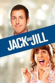 แจ็ค แอนด์ จิลล์ (Jack and Jill)