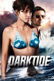 ล่านรกใต้สมุทร (Dark Tide)