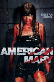 อเมริกัน แมรี่ (American Mary)