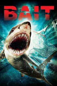 โคตรฉลามคลั่ง (Bait)
