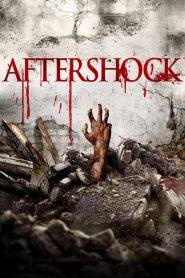 คนคลั่ง 8.8 ริกเตอร์ (Aftershock)