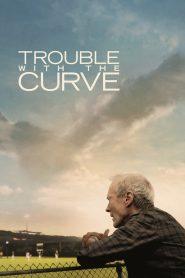 ทรับเบิ้ล วิท เดอะ เคิร์ฟ (Trouble With The Curve)
