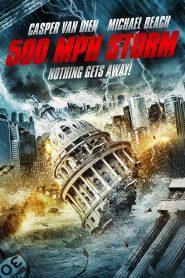 พายุมหากาฬถล่มโลก (500 MPH Storm)