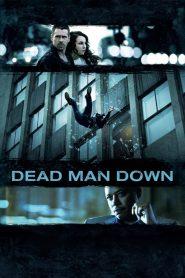 แค้นได้ตายไม่เป็น (Dead Man Down)