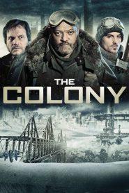 เมืองร้างนิคมสยอง (The Colony)