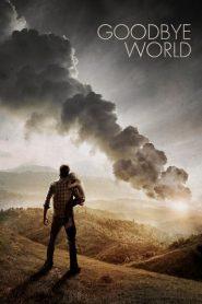 หายนะวันลาโลก (Goodbye World)