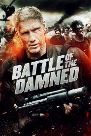 สงครามจักรกลถล่มกองทัพซอมบี้ (Battle Of The Damned)