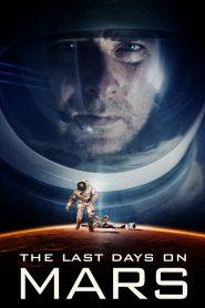วิกฤตการณ์ดาวอังคารมรณะ (The Last Days on Mars)