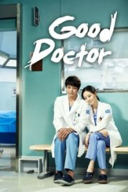 Good Doctor (ฟ้าส่งผมมาเป็นหมอ)