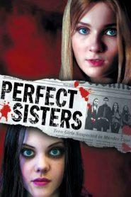 พฤติกรรมซ่อนนรก (Perfect Sisters)