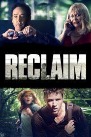 แผนลับ ไถ่โหดอำมหิต (Reclaim)