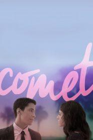 ตกหลุมรักใจกลางโลก (Comet)