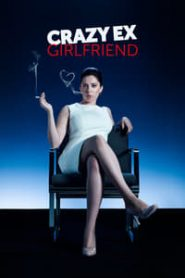 Crazy Ex-Girlfriend (เครซี เอ็กซ์ เกิร์ลเฟรนด์)