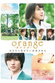 ฝ่าวิกฤติเปลี่ยนขีวิตรัก (Orange)