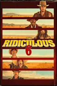 หกโคบาลบ้า ซ่าระห่ำเมือง (The Ridiculous 6)