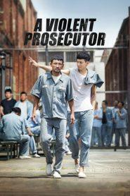 A Violent Prosecutor (검사외전)