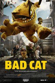 แมวเก๋า จอมกร่าง (Bad Cat)