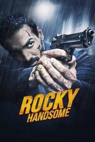 ร็อคกี้ สุภาพบุรุษสุดเดือด (Rocky Handsome)