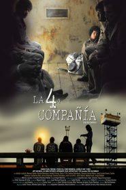 The 4Th Company (La 4ª compañía)