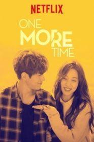 ขอโอกาสรักเธออีกครั้งหนึ่ง (One More Time)