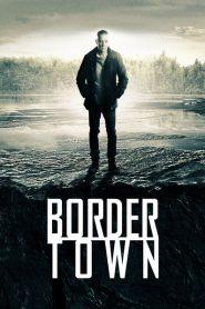Bordertown (เมืองมรณะ)