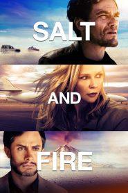 ผ่าหายนะ มหาภิบัติถล่มโลก (Salt And Fire)
