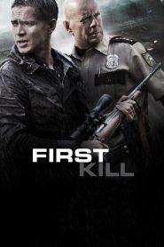 เฟิร์ส คิล (First Kill)