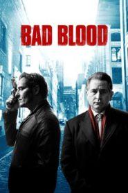 Bad Blood (ล้างบัญชีเลือด)