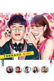 ฉ่ำรัก หัวใจวี๊ดวิ้ววว (Tornado Girl)