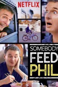 Somebody Feed Phil (ตะลอนชิมไปกับฟิล)