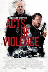 คนอึดล่าเดือด (Acts Of Violence)