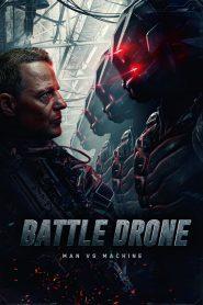 สงครามหุ่นรบพิฆาต (Battle Drone)