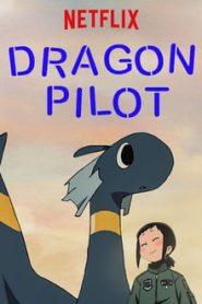 Dragon Pilot: Hisone and Masotan (นักบินมังกร: ฮิโซเนะกับมาโซตัน)