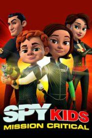 Spy Kids: Mission Critical (พยัคฆ์จิ๋วไฮเทค: พิชิตยอดภารกิจ)