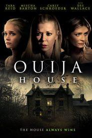 บ้านกระดานปีศาจ (Ouija House)