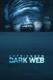 อันเฟรนด์: ดาร์กเว็บ (Unfriended: Dark Web)