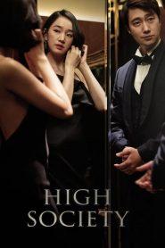 ตะกายบันไดฝัน (High Society)