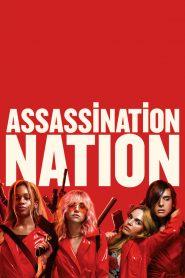 แอสแซสซิเนชั่น เนชั่น (Assassination Nation)