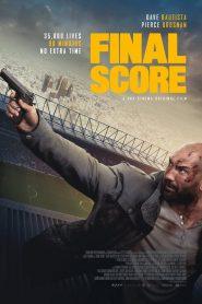 ยุทธการดับแผน ผ่าแมตซ์เส้นตาย (Final Score)