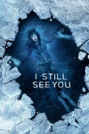 วิญญาณ เห็น ตาย (I still see you)