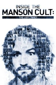 สารคดี Inside the Manson Cult: The Lost Tapes