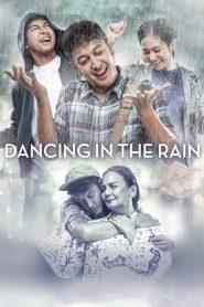 Dancing In The Rain