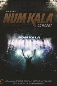 My name is Num Kala 19 ปีที่รอ #ไม่มาก็คิดถึง