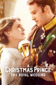 เจ้าชายคริสต์มาส มหัศจรรย์วันวิวาห์ (A Christmas Prince)