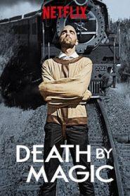 Death by Magic (มายากลถึงฆาต)