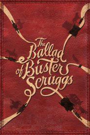 ลำนำของบัสเตอร์ สกรั๊กส์ (The Ballad of Buster Scruggs)