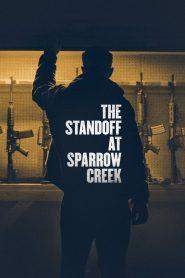 เผชิญหน้า ล่าอำมหิต (The Standoff at Sparrow Creek)
