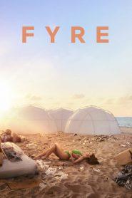ไฟร์ (Fyre) เฟสติวัล เทศกาลดนตรีวายป่วง